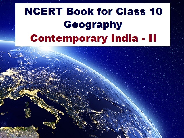 NCERT Book for Class 10 Geography 2021-22
