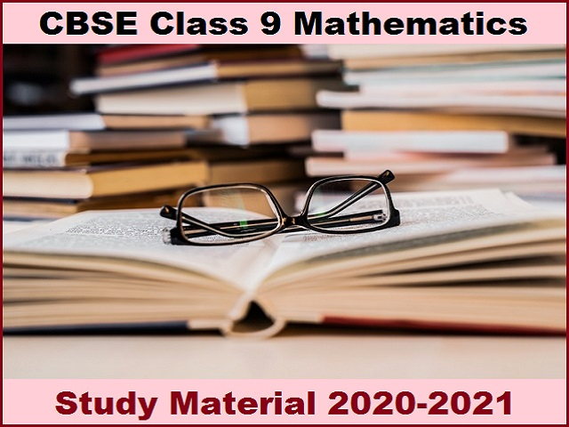 CBSE Class 9 Mathematics Study Material for 2020-2021