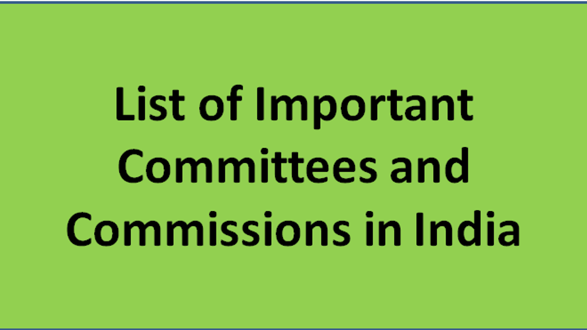 Committees and Commission in India