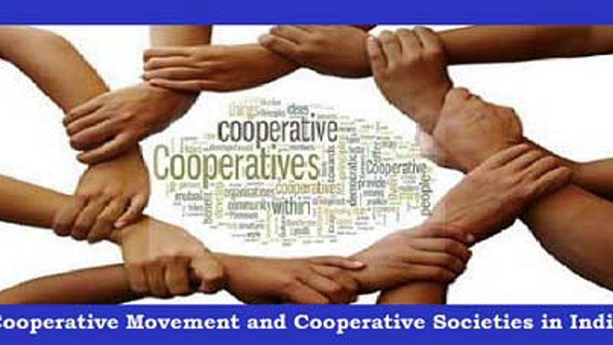 Cooperative Movement and Cooperative Societies in India