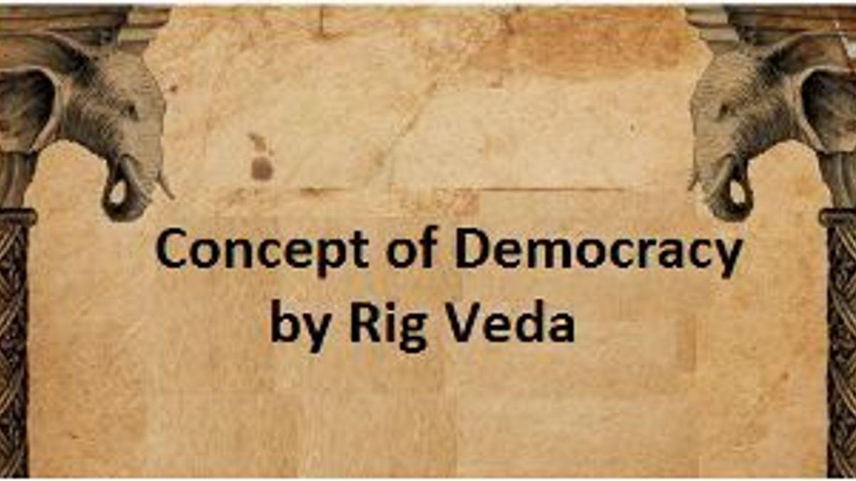 Concept od Democracy by Rig Veda