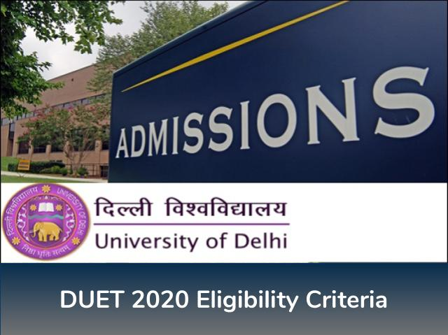 DUET Eligibility Criteria 2020: Know Eligibility criteria for DUET UG & PG Entrance Tests