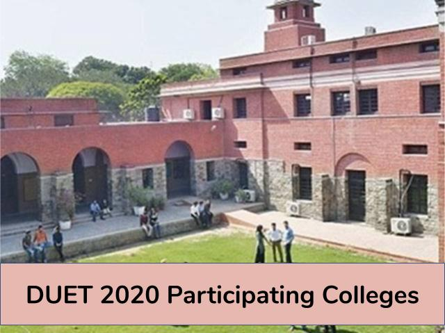 DUET 2020 Participating Colleges: Get Complete List of Colleges Accepting DUET UG & PG Scores