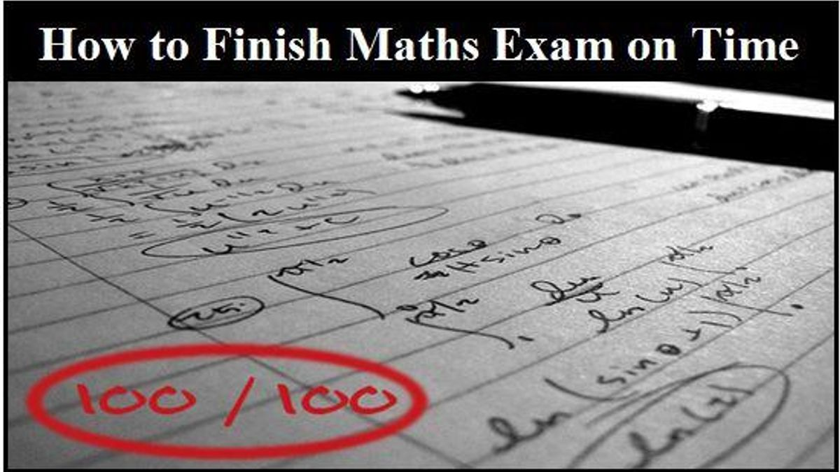 Top 7 Tips to Finish Maths Paper on Time