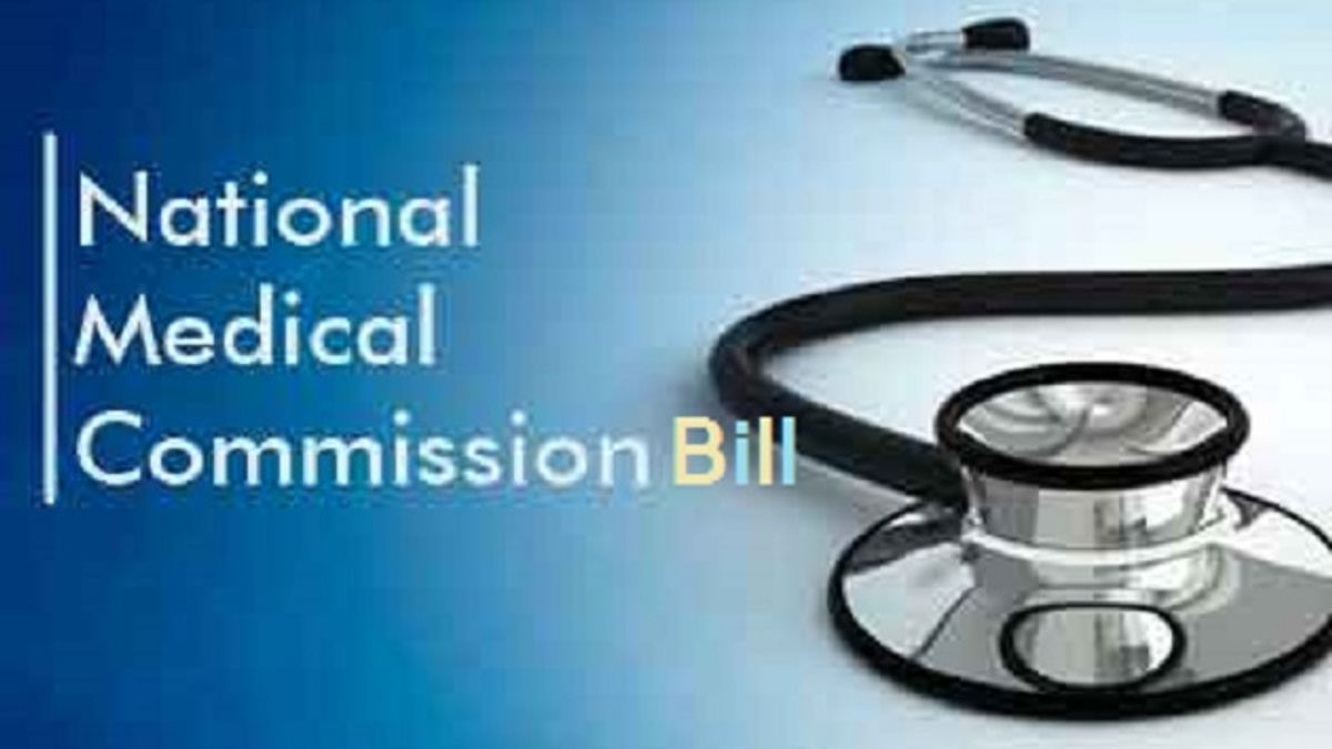 What is National Medical Commission Bill