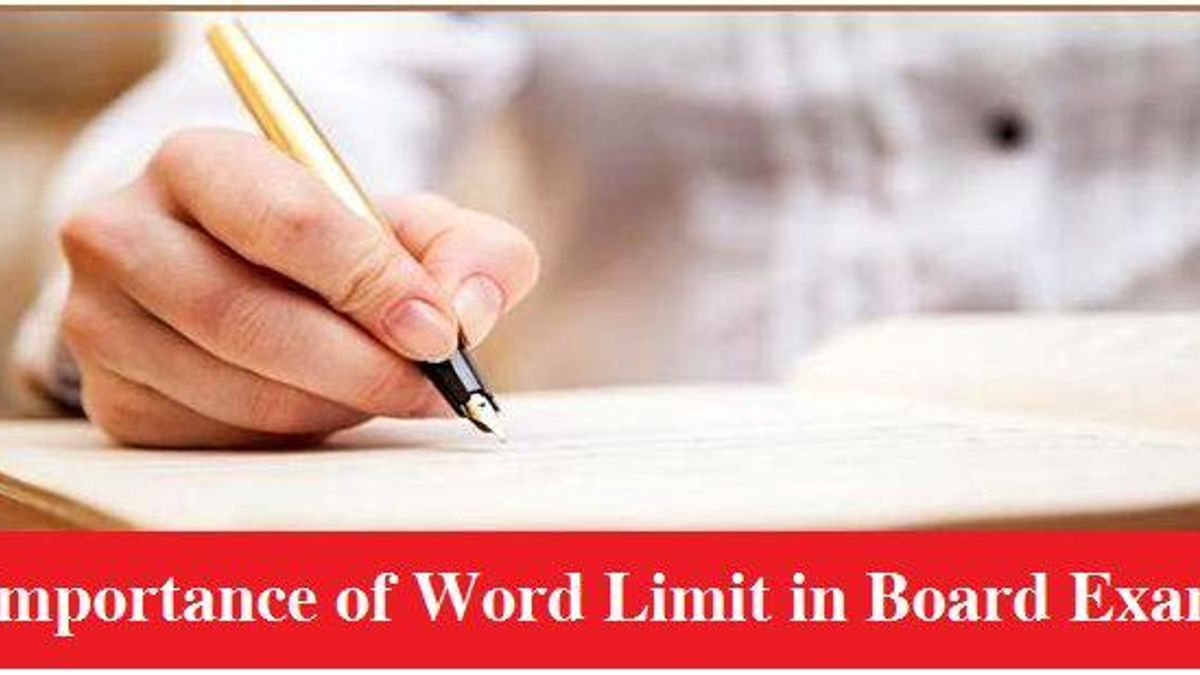 CBSE Class 10th, 12th Board Exam 2021 – Importance of word limit in exam writing