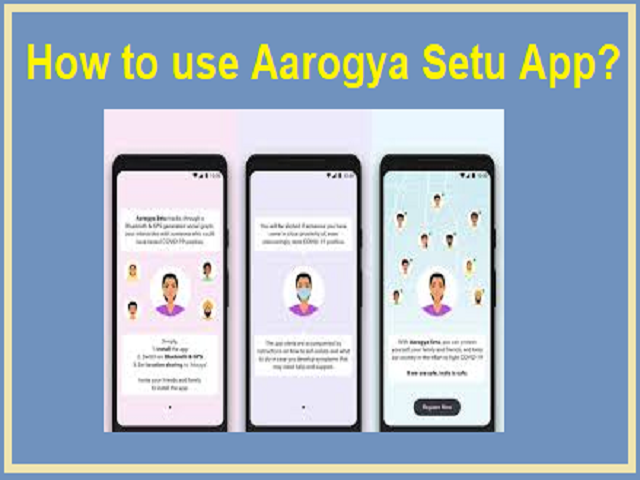 How to use Aarogya Setu App?