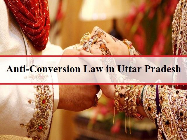 Anti-Conversion Law in Uttar Pradesh 2020