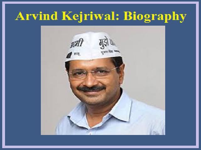 Arvind Kejriwal Biography