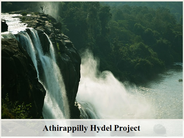 Athirappilly Hydel Project