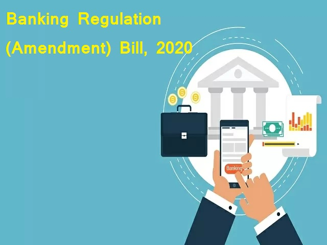 Banking Regulation (Amendment) Bill 2020