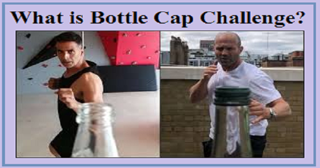 What is Bottle Cap Challenge?