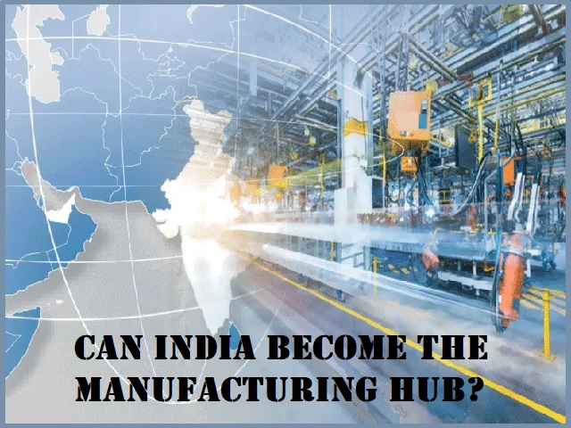 India as a manufacturing hub