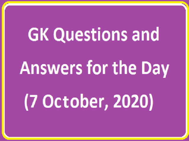 GK Questions and Answers for the Day