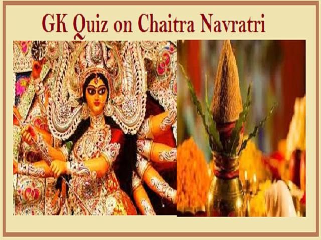 GK Quiz on Chaitra Navratri
