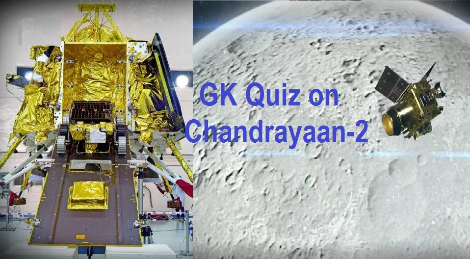 GK Quiz on Chandrayaan-2