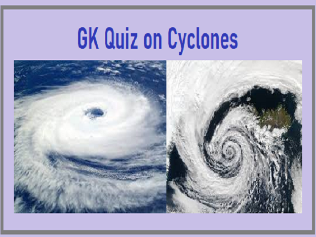 GK Quiz on Cyclones