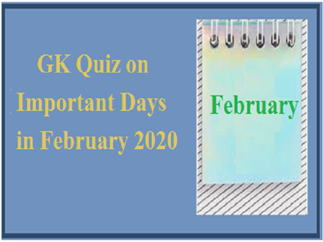 GK Quiz on Important Days in February 2020