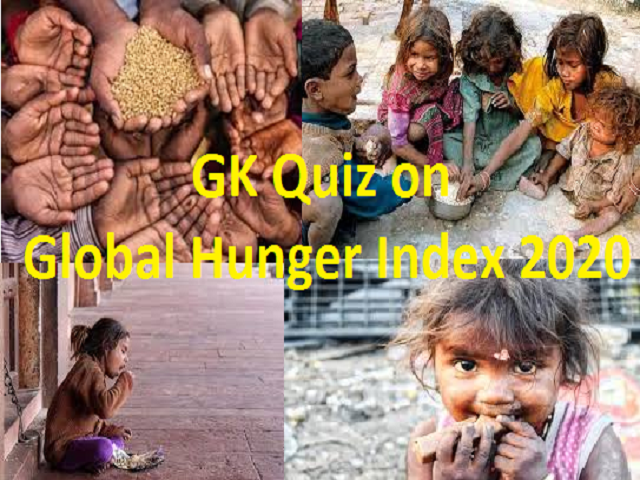 GK Quiz on Global Hunger Index (GHI) 2020