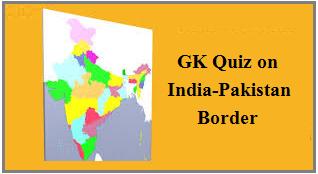 GK Quiz on India-Pakistan border