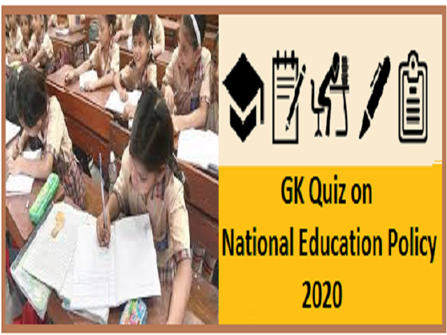 GK Quiz on National Education Policy 2020