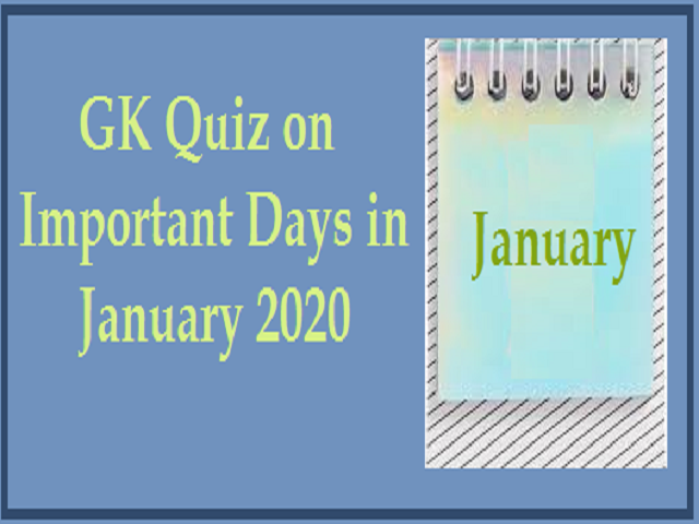 GK Quiz on Important Days in January 2020
