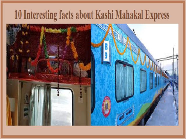 9 Interesting facts about Kashi Mahakal Express