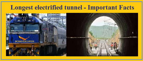 Longest electrified tunnel