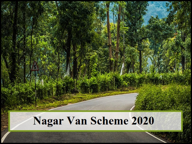 Nagar Van Scheme 2020