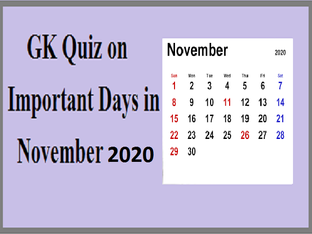 GK Quiz on Important Days in November 2020