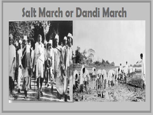 Salt March or Dandi March