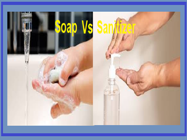 which one is better Soap or Sanitizer