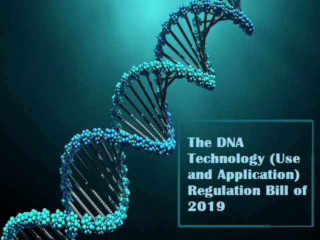 The DNA Technology (Use and Application) Regulation Bill of 2019