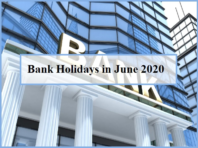 Bank Holidays in June 2020