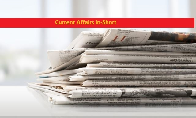 Current Affairs In Short