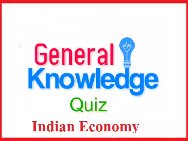 GK questions of Indian Economy