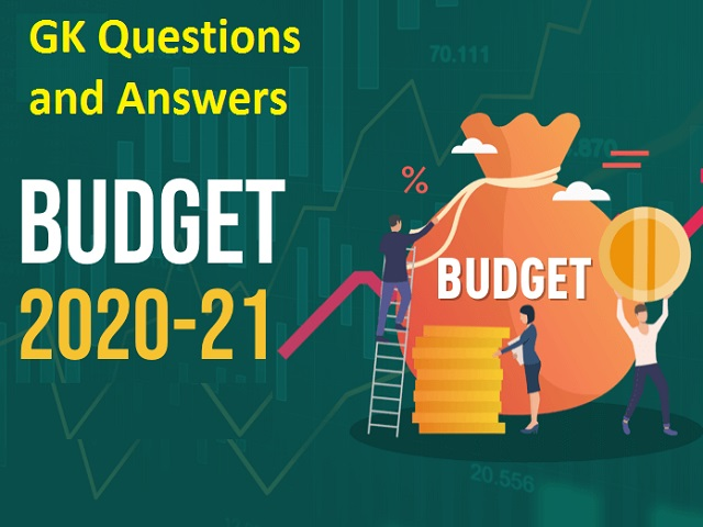 GK Questions and Answers on Union Budget 2020-21