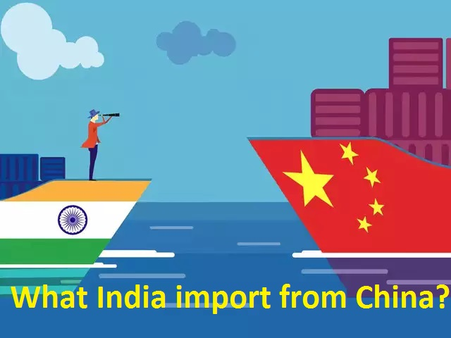 What India imports from China?