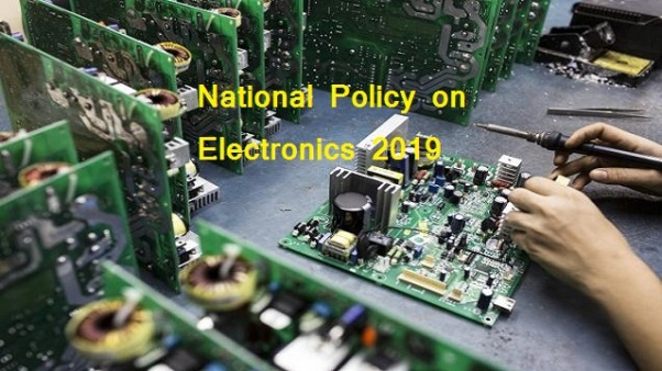 Cabinet approves National Policy on Electronics 2019