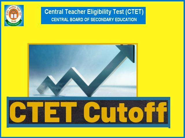 CTET 2019 Expected Cut off