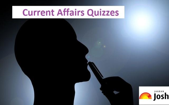 Top Current Affairs Quiz 14  June 2018